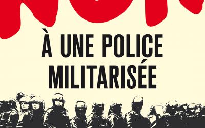 Police : EàG dénonce une dérive autoritaire